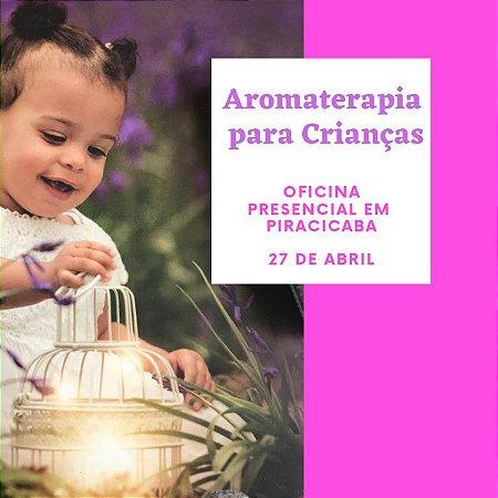 Encontro Presencial Aromaterapia para os Pequenos