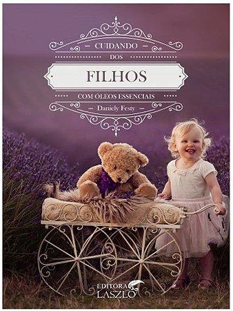 Livro Cuidando dos Filhos com Óleos Essenciais