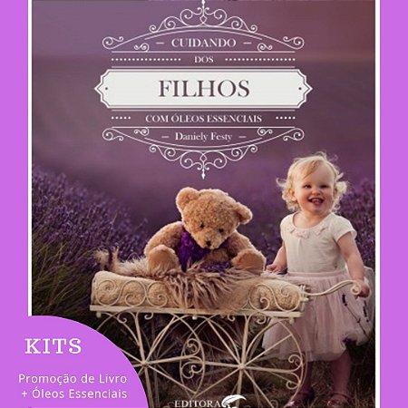Kit Livro Cuidando dos Filhos com Óleos Essenciais