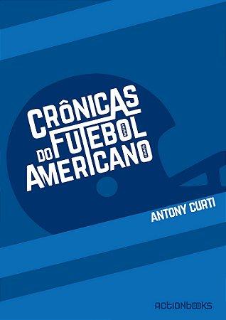 Livro Crônicas do Futebol Americano