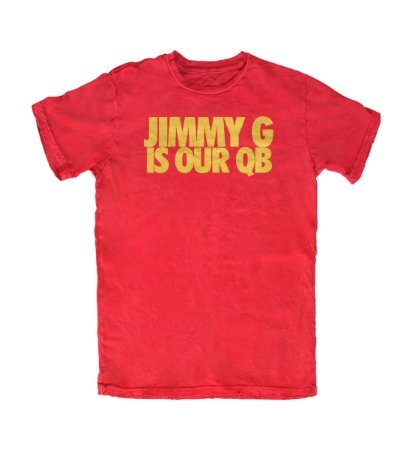 Camiseta PROGear San Francisco Jimmy G Is Our QB