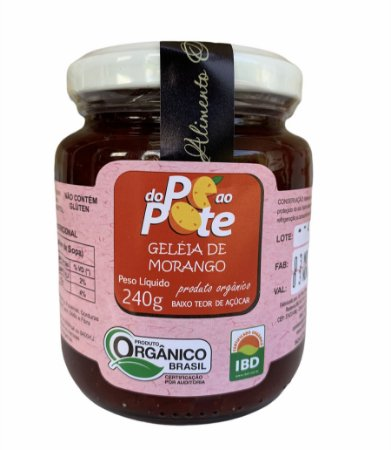 Geleia de Morango Orgânica 240g com Açúcar Sem Glúten Sem Lactose Do Pé ao Pote