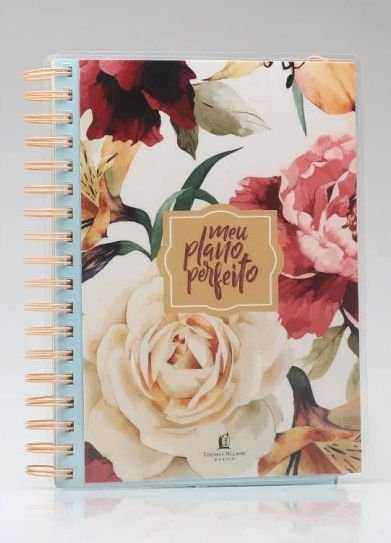 Meu Plano Perfeito | Acetato | Rosas | Planner Permanente