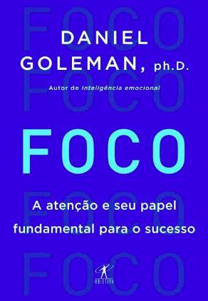 FOCO - A atenção e seu papel fundamental para o sucesso