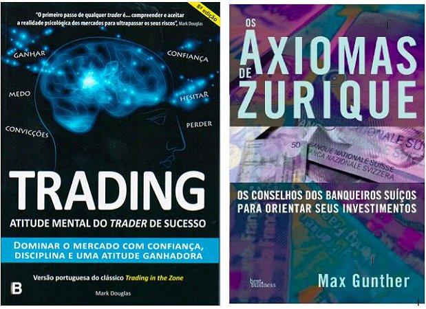 COMBO - Trading in the Zone + Axiomas de Zurique