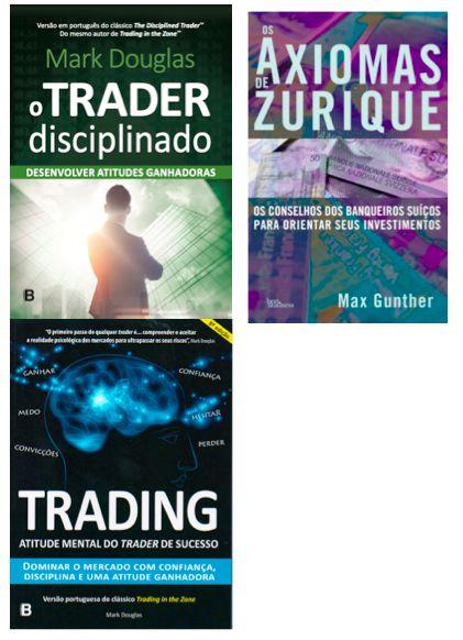 Combo: Trader Disciplinado + Trading in the Zone + Axiomas de Zurique