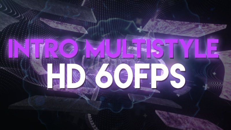 Intro MultiStyle - HD 60FPS
