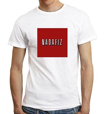 Camiseta Nadafiz