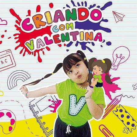 Criando com Valentina