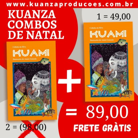 "Combo de Natal 2 exemplares de ""Kuami"" por 89,00"