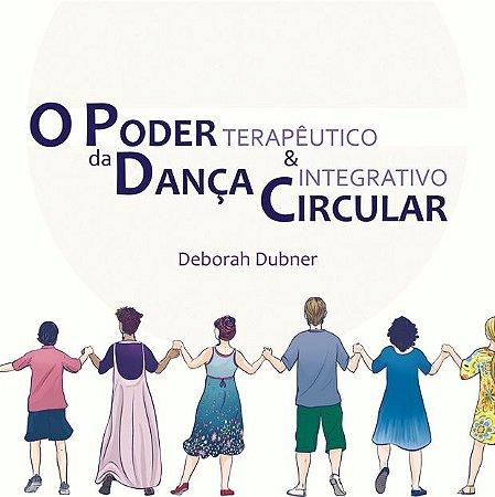 """Livro """"O poder da Dança Circular - terapêutico e integrativo"""" - 21X21cm - 202 páginas (FRETE INCLUSO! Envio com rastreamento pelos Correios)"""