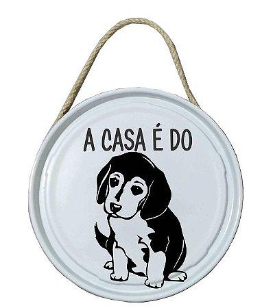 Plaquinha de porta - PET - A casa é do Beagle