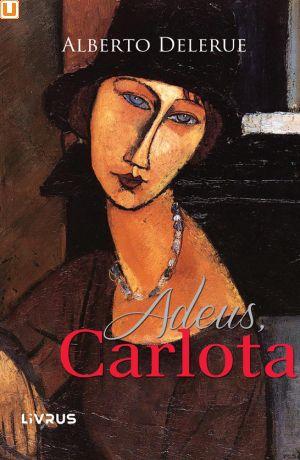 ADEUS, CARLOTA - Alberto Delerue