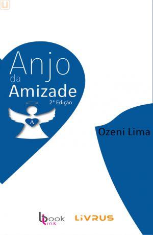 ANJO DA AMIZADE - Ozeni Lima