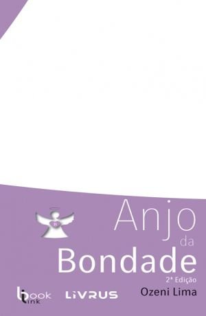 ANJO DA BONDADE - Ozeni Lima
