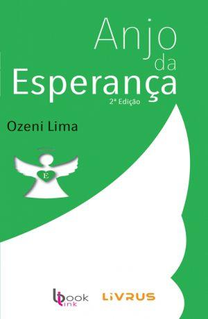 ANJO DA ESPERANÇA - Ozeni Lima