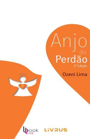 ANJO DO PERDÃO - Ozeni Lima