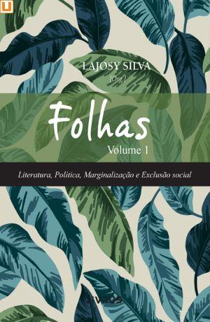 FOLHAS - VOLUME 1 - Lajosy Silva (org,)