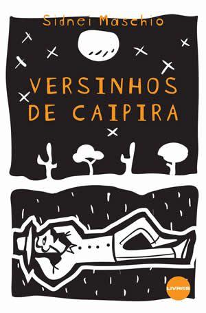 VERSINHOS DE CAIPIRA - VOLUME 1- Sidnei Maschio
