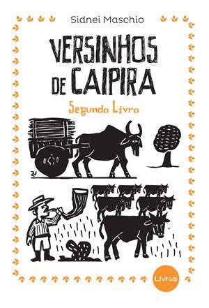 VERSINHOS DE CAIPIRA - VOLUME 2 - Sidnei Maschio
