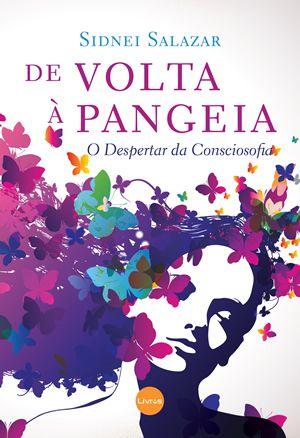 DE VOLTA À PANGEIA - Sidnei Salazar