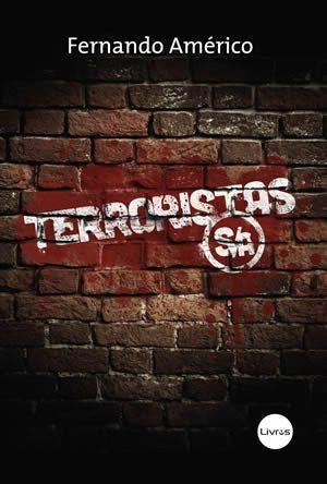 TERRORISTAS S.A. - Fernando Américo
