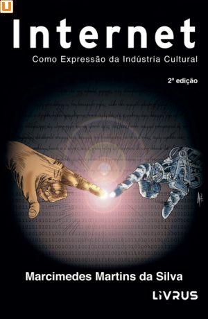 INTERNET - Marcimedes Martins da Silva