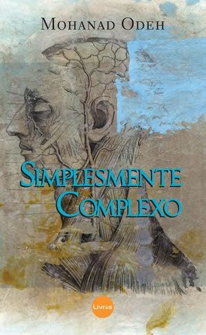SIMPLESMENTE COMPLEXO - Mohanad Odeh