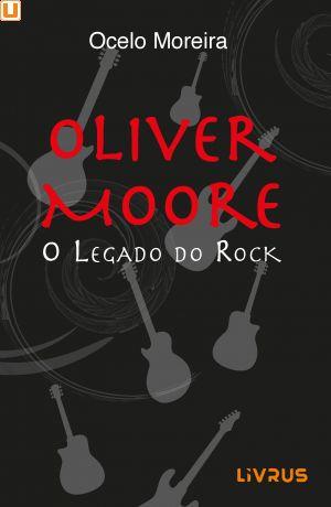 OLIVER MOORE - Ocelo Moreira
