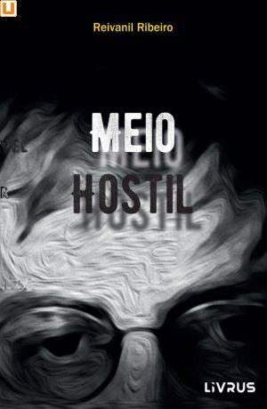 MEIO HOSTIL - Reivanil Ribeiro