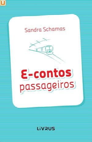E-CONTOS PASSAGEIROS - Sandra Schamas