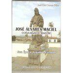 Livro - José Álvares Maciel, Conjurado e Maçom
