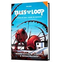 Tales From The Loop - Nossas Amigas, as Maquinas Outros Mistérios