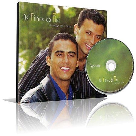 CD - Os Filhos do Rei - A Mão de Deus