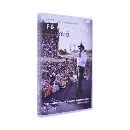 DVD - Grande Concentração de Fé e Milagres em Cuiabá