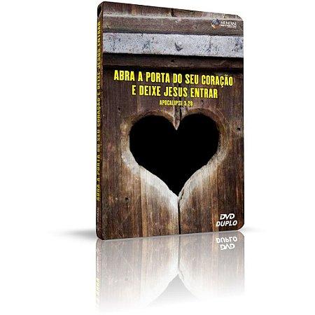 DVD - Abra a Porta do seu coração e deixe JESUS entrar