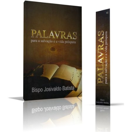 Livro - Palavras para a Salvação e a vida Próspera '' Bispo Josivaldo Batista''