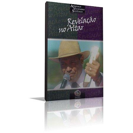 Livro - Revelação no Altar '' Apóstolo Valdemiro Santiago''
