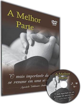 DVD - A Melhor Parte ''Apóstolo Valdemiro Santiago''