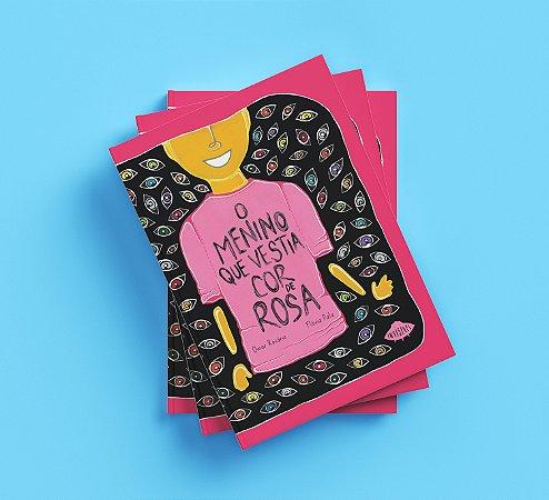 Livro - O Menino Que Vestia Cor De Rosa
