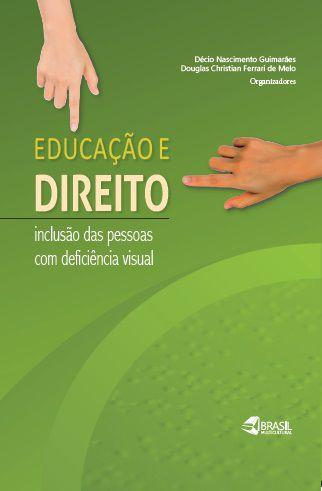 Educação e Direito: inclusão das pessoas com deficiência visual