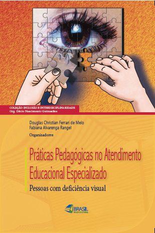 Práticas Pedagógicas no Atendimento Educacional Especializado