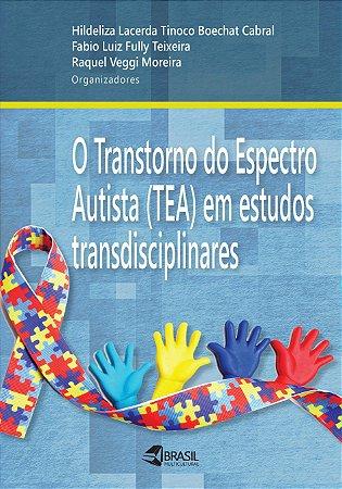 O Transtorno do Espectro Autista (TEA) em estudos transdisciplinares