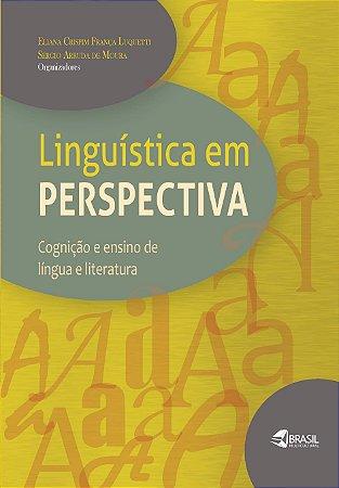 Linguística em Perspectiva: Cognição e ensino de lingua e literatura