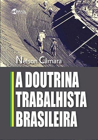 A Doutrina Trabalhista Brasileira