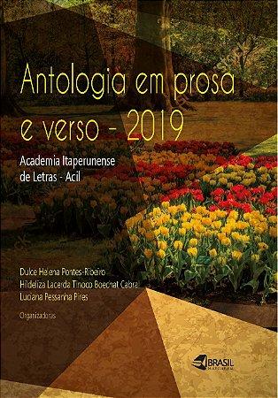 Antologia em prosa e verso – 2019 : Academia Itaperunense de Letras – ACIL