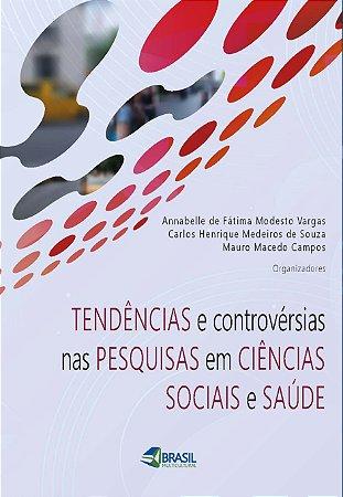 Box promocional para autores- Tendências e controvérsias nas pesquisas em ciências sociais e saúde