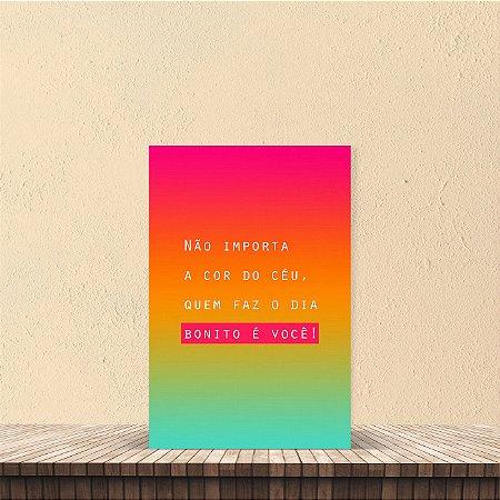 Placa decorativa 20x30cm Decorativa Não importa a cor do céu