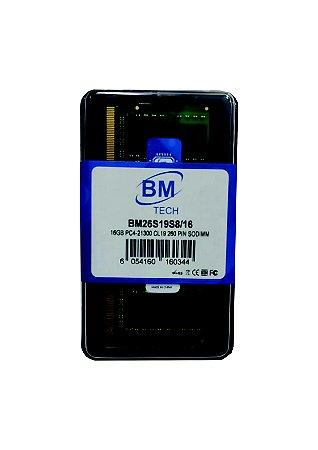Memória Ram para Notebook DDR4 16GB BM Tech 2666MHz