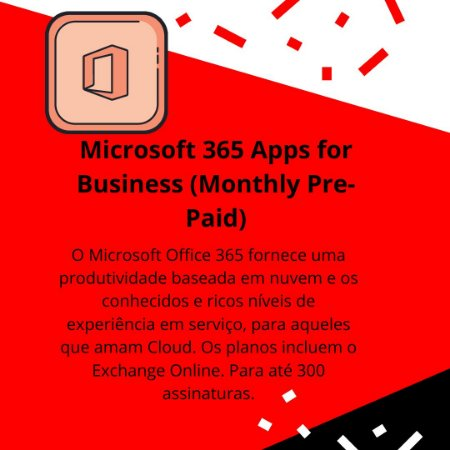 Microsoft 365 Apps for Business (Monthly Pre-Paid)